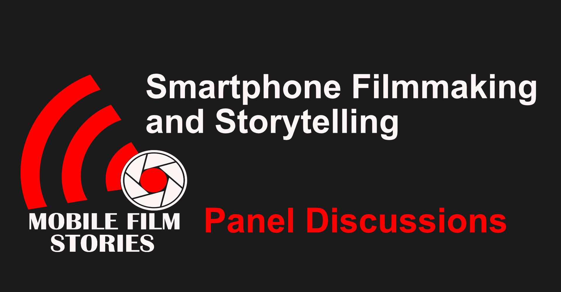 Smartphone filmmaking panel